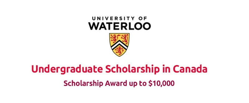 University of Waterloo Entrance Scholarship to Study in Canada